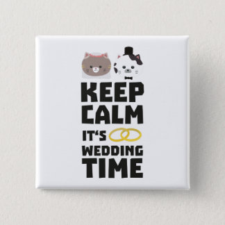 wedding time keep calm Zitj0 Button