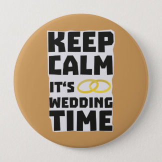 wedding time keep calm Zw8cz Pinback Button