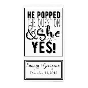photo about He Popped the Question Printable identified as Wedding ceremony wine bottle label he popped the marvel