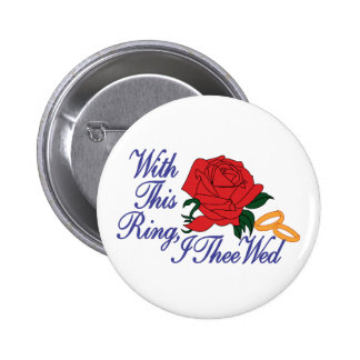 Wedding With This Ring 2 Inch Round Button