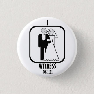 WEDDING WITNESS PINBACK BUTTON