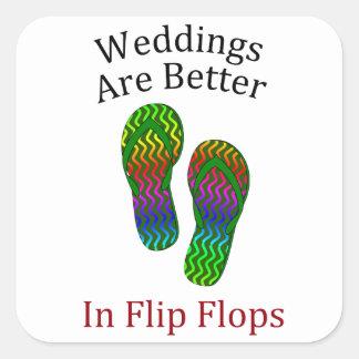 Weddings Are Better In Flip Flops Beach Wedding Square Sticker