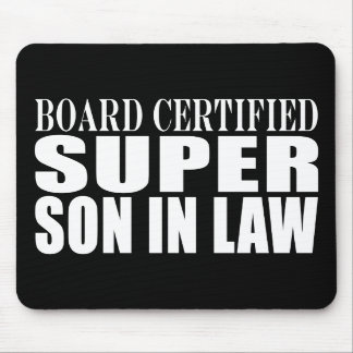 Weddings Birthdays Parties : Super Son in Law Mouse Pad