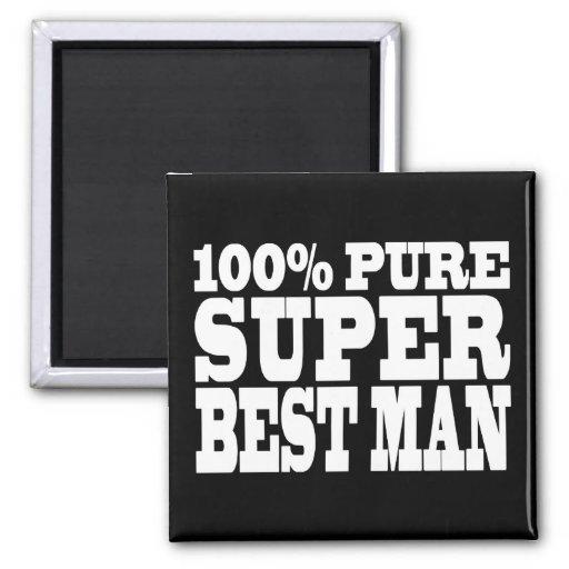 Weddings Favors Thanks : 100% Pure Super Best Man Refrigerator Magnets