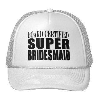 Weddings Favors Tokens & Thanks : Super Bridesmaid Trucker Hat