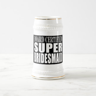Weddings Favors Tokens & Thanks : Super Bridesmaid 18 Oz Beer Stein