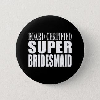 Weddings Favors Tokens & Thanks : Super Bridesmaid Pinback Button