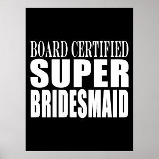 Weddings Favors Tokens & Thanks : Super Bridesmaid Poster