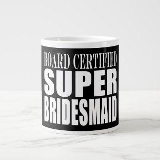 Weddings Favors Tokens & Thanks : Super Bridesmaid 20 Oz Large Ceramic Coffee Mug