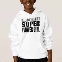 Weddings Favors Tokens & Thanks Super Flower Girl Hoodie