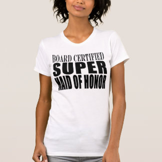Weddings Favors Tokens Thanks Super Maid of Honor Tank Top