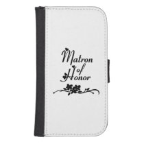 Weddings Matron Of Honor Wallet Phone Case For Samsung Galaxy S4