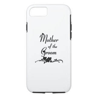Weddings Mother of the Groom iPhone 8/7 Case