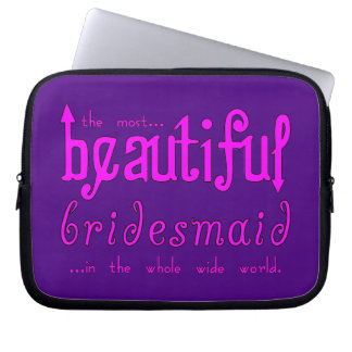 Weddings Party Favors Thanks Beautiful Bridesmaid Laptop Computer Sleeves