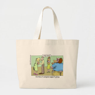 Wedgie Support Group Cartoon Gifts & Collectibles Large Tote Bag