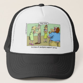 Wedgie Support Group Cartoon Gifts & Collectibles Trucker Hat