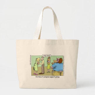 Wedgie Support Group Funny Mugs Tees & Gifts Large Tote Bag