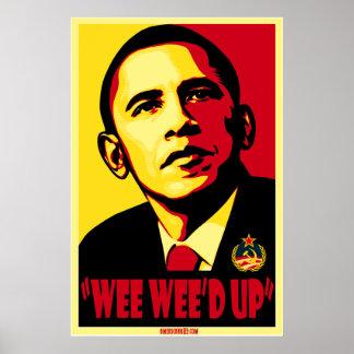 Wee Wee d up U betchya Poster