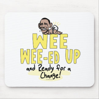 Wee Wee-ed Up Anti Obama Gear Mouse Pad