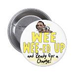 Wee Wee-ed Up Anti Obama Gear Pins