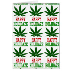 Weed Leaf Christmas Happy Holidaze Card at Zazzle