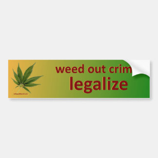 weed out crime... bumper sticker