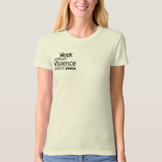 Week Without Violence T-Shirt