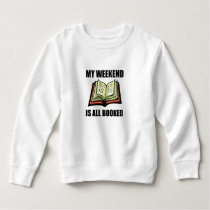 Weekend All Booked Sweatshirt