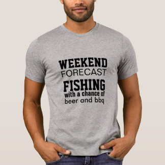 weekend forcast fishing funny beer bbq summer fun T-Shirt