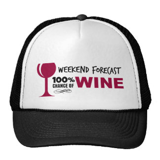 Weekend Forecast 100% Chance of Wine Trucker Hat