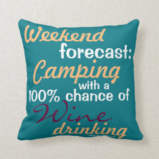 Weekend Forecast: Camping / Glamping & Wine Throw Pillow