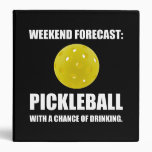 Weekend Forecast Pickleball Drinking Binder
