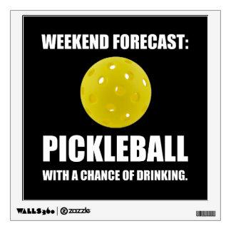 Weekend Forecast Pickleball Drinking Wall Sticker