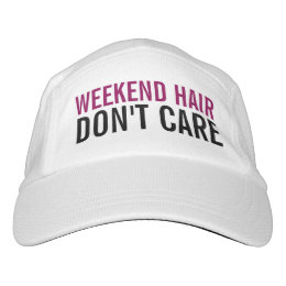 Weekend Hair Don't Care Cute Funny Fashion Women's Headsweats Hat