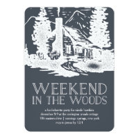 Weekend in the Woods Bachelorette Party Invitation