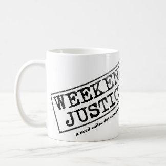 Weekend Justice Mug