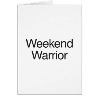 weekend warrior greeting card