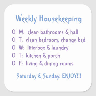 Weekly Housekeeping Tasks Square Sticker