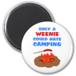 Weenies Hate Camping 2 Inch Round Magnet