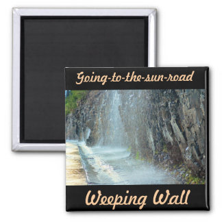 Weeping Wall, Going-to-the-sun-road Refrigerator Magnet