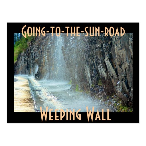Weeping Wall, Going-to-the-sun-road Post Card
