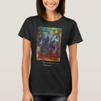 Weeping Willow, Giverny Claude Monet  painting T-Shirt