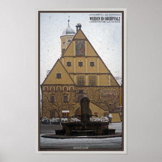 Weiden id Opf - Snowfall at the Rathaus Poster