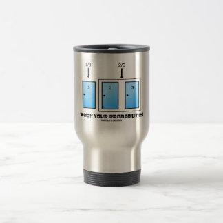 Weigh Your Probabilities (Three Doors) Travel Mug