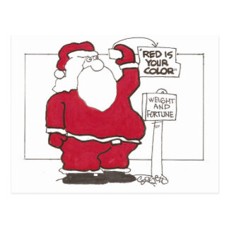 """Weight and Fortune: """"RED is your color!"""" (Santa) Postcard"""