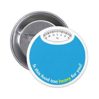 Weight & Health Conscious 2 Inch Round Button