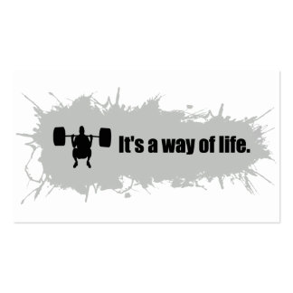 Weight lifting is a Way of Life Business Card