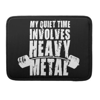 """""""Weight lifting"""" Motivation - Heavy Metal Sleeves For MacBook Pro"""