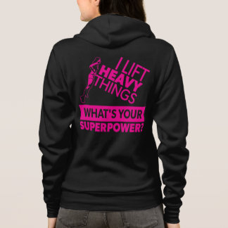 Weight Lifting Strong Girl - I Lift Heavy Things Hoodie
