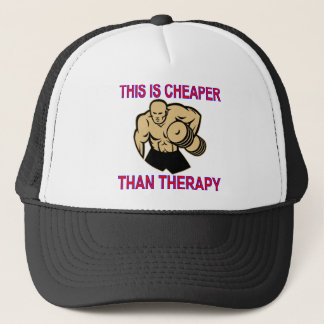 Weight Lifting Working Out Cheaper Than Therapy Trucker Hat